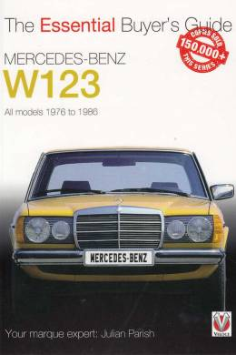 Mercedes-Benz W123. All Models 1976 To 1986