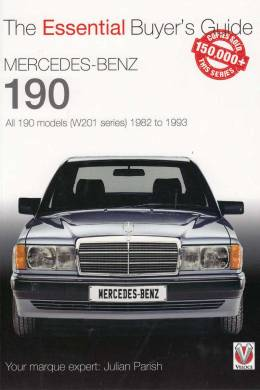 Mercedes-Benz 190. All 190 Models (W201 Series) 1982 To 1993